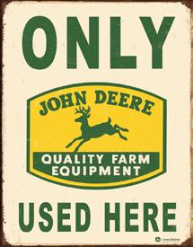 John Deere Tin Sign Tin Sign John Deere Only sign