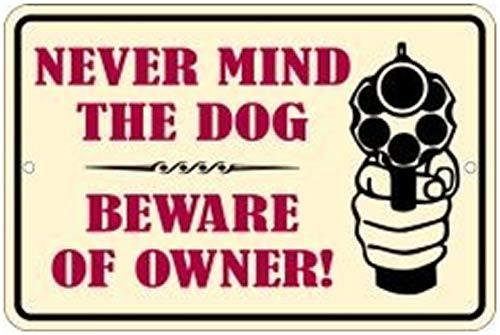 √ Beware Of Owner Signs